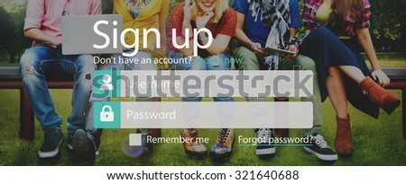 Sign Up Member Join Registration Account Submit Concept