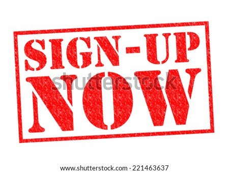SIGN UP NOW red Rubber Stamp over a white background.