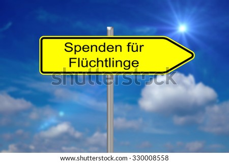Sign with the german words Donations for Refugees / Donations - stock photo