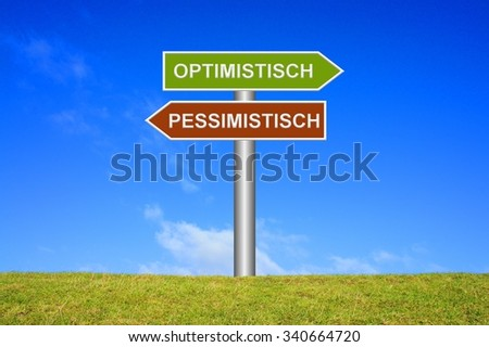 Signpost showing directions Optimistic Pessimistic in german language - stock photo