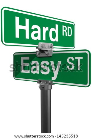Signs choose between Hard Road or Easy Street life directions - stock photo