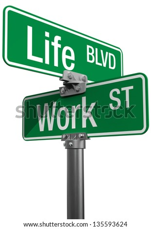 Signs choose Work or Life Street isolated on clipping-path - stock photo