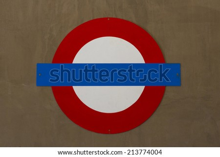 Signs circular blue red white walls. - stock photo