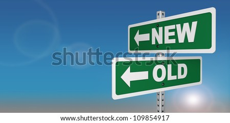 Signs depicting the term, out with the old, in with the new. On a blue background