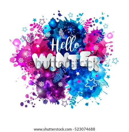 Signs hello winter in paper style on multicolor hand drawn blots background. Christmas illustration