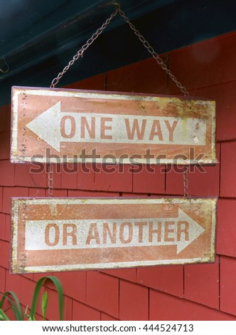"Signs saying ""One Way or Another"""