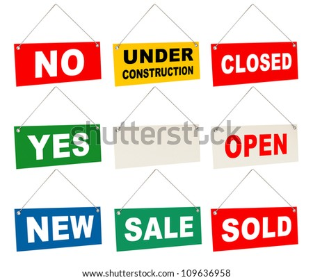 Signs set. Tablet with the inscription: no, yes, closed, open, sold, sale, new, under construction. Isolated white background - stock photo