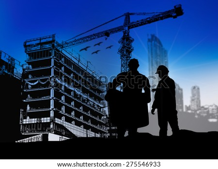 silhouette man engineer looking blueprint in a building site over Blurred construction site
