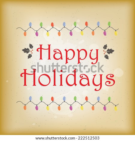 Simple and elegant vintage style happy holidays greeting