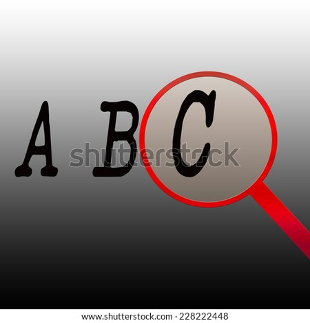 Simple illustration with ABC and a red magnifying glass over a gray background.