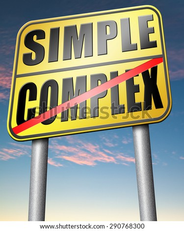 simple or complex simplicity and simplifying easy versus complicated or difficult road sign arrow - stock photo