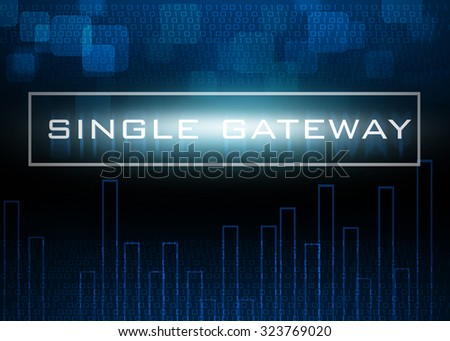 Single Gateway on digital blue abstract technology background