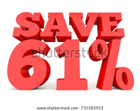 Sixty one percent off. Discount 61 %. 3D illustration on white background.