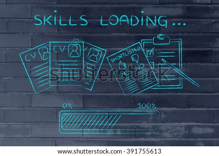 skills loading: CV and shortlist of candidates with progress bar, concept of building a great resume