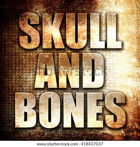skull and bones, rust writing on a grunge background