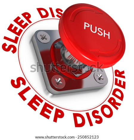 Sleep disorder word written around a panic button, white background, somnipathy concept