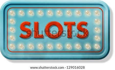 Slightly aged sign advertising slot machines. - stock photo