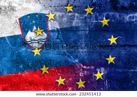Slovenia and European Union Flag painted on grunge wall