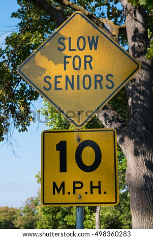 Slow For Seniors 10 MPH road sign