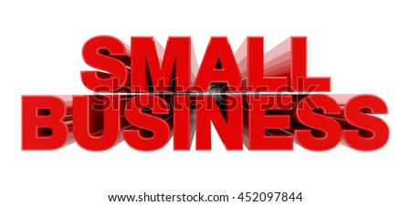 SMALL BUSINESS red word on white background illustration 3D rendering