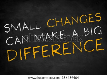 Small changes can make a big difference - stock photo