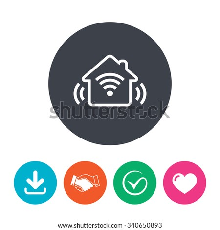 Smart home sign icon. Smart house button. Remote control. Download arrow, handshake, tick and heart. Flat circle buttons.