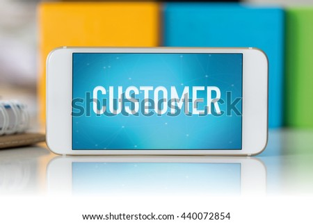 Smart phone which displaying Customer - stock photo