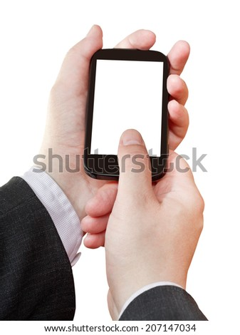 smartphone with cut out screen in businessman hands isolated on white background - stock photo