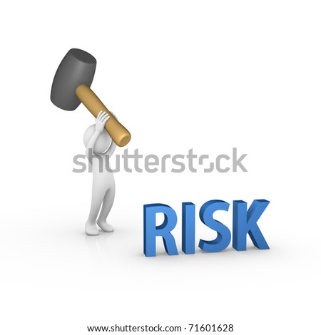 Smashing the word RISK with a big rubber mallet