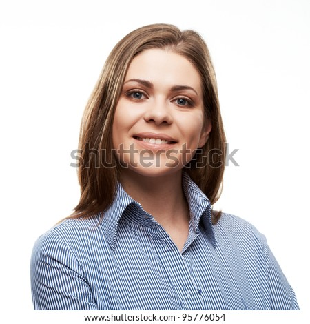 Smiling business woman  isolated portrait against white background. [ close up portrait] - stock photo