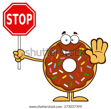 Smiling Chocolate Donut Cartoon Character With Sprinkles Holding A Stop Sign. Raster Illustration Isolated On White - stock photo