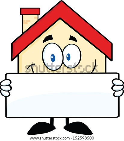 Smiling House Cartoon Mascot Character Holding A Banner. Raster Illustration - stock photo