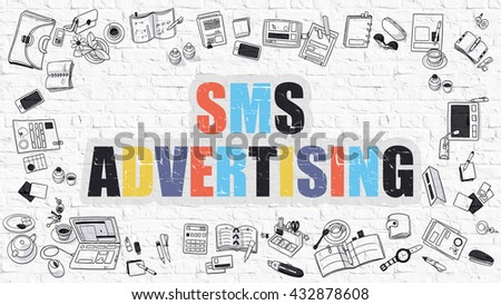 SMS - Short Message Messaging. Sms Advertising Drawn on White Wall. SMS Advertising in Multicolor. Modern Style Illustration. Doodle Design. Line Style Illustration. White Brick Wall. - stock photo