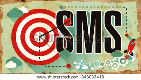 SMS - Short Message Service - Word Drawn on Old Poster. Business Concept in Flat Design. - stock photo