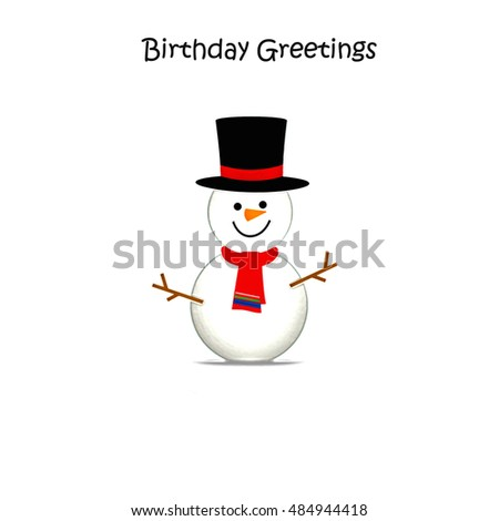 Snowman - Birthday Greetings