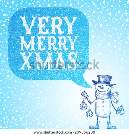 Snowman with holidays baubles congratulate you with Christmas - hand drawn illustration - stock photo