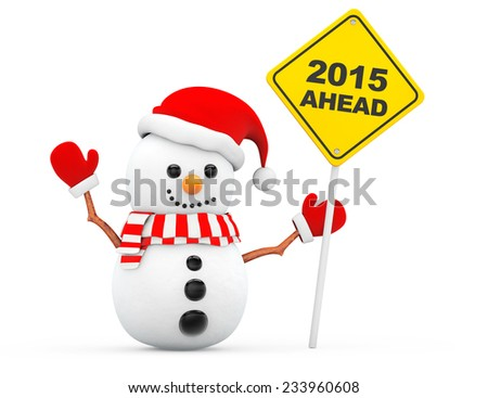 Snowman with 2015 New Year Ahead Sign on a white background - stock photo