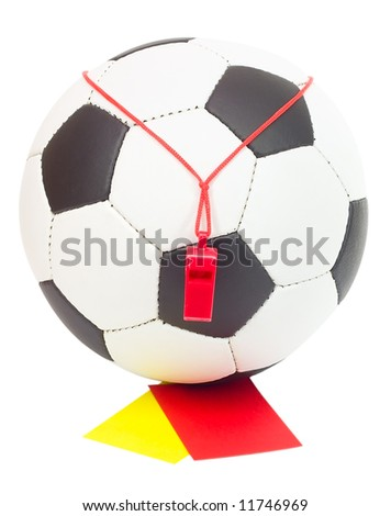 soccer concept, classic ball with referee's whistle, red and yellow card, isolated on white