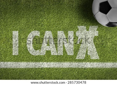 Soccer field with the text: I Can - stock photo