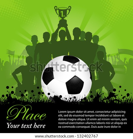 Soccer Poster with Winning Football Team with the Cup in his hands and Fans, illustration