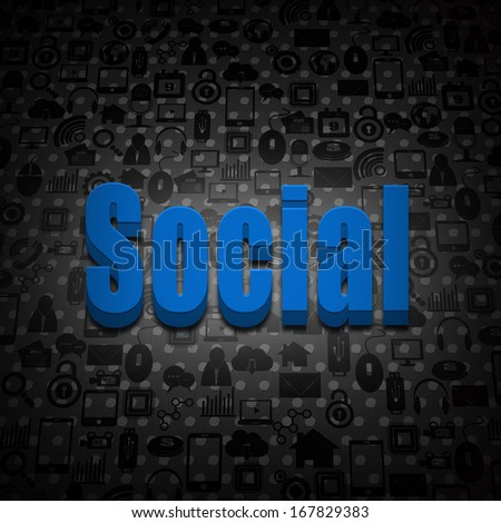Social concept text on social background