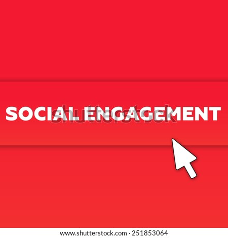 SOCIAL ENGAGEMENT - stock photo