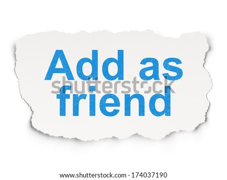 Social media concept: torn paper with words Add as Friend on Paper background, 3d render - stock photo