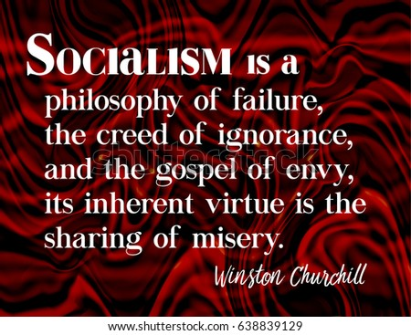 Winston Churchill Love Quotes Enchanting Socialism Quotewinston Churchill 18741965 Stock Illustration