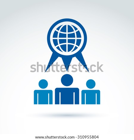 Society talking about ecology and blue earth, conceptual unusual symbol for your design. - stock photo