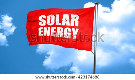 solar energy, 3D rendering, a red waving flag - stock photo