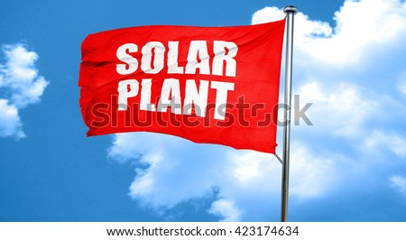 solar plant, 3D rendering, a red waving flag - stock photo