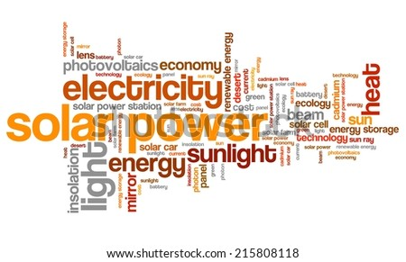 Solar power - energy industry issues and concepts word cloud illustration. Word collage concept. - stock photo