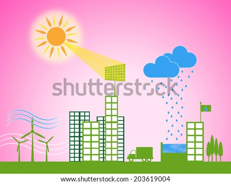 Solar Power Representing Sun Metropolis And Cityscape