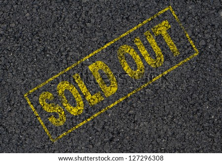 Sold out sign background
